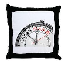 Time For Plan B! Throw Pillow