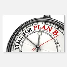 Time For Plan B! Sticker (Rectangle)