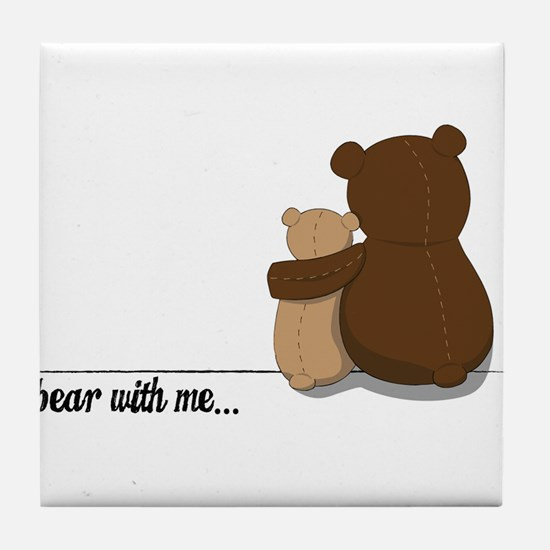 Bear with Me Design Tile Coaster