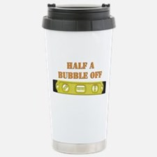 Half A Bubble Off Stainless Steel Travel Mug