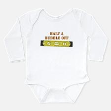 Half A Bubble Off Long Sleeve Infant Bodysuit