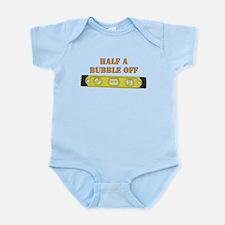 Half A Bubble Off Infant Bodysuit