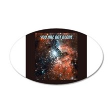 You are not alone in the universe. Wall Decal