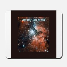 You are not alone in the universe. Mousepad