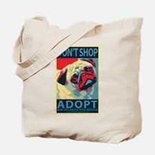 Dont Shop - Adopt! Tote Bag