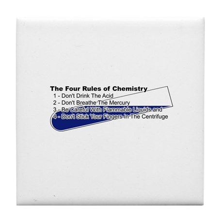 4 Rules Of Chemistry Tile Coaster