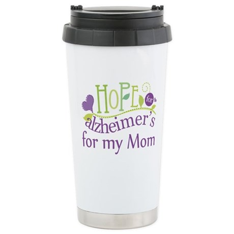 Hope For Alzheimers For My Mom Stainless Steel Tra