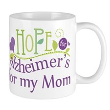 Hope For Alzheimers For My Mom Mug