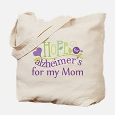 Hope For Alzheimers For My Mom Tote Bag