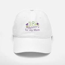 Hope For Alzheimers For My Mom Baseball Baseball Cap
