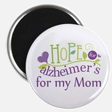 Hope For Alzheimers For My Mom Magnet