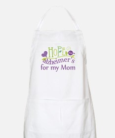 Hope For Alzheimers For My Mom Apron