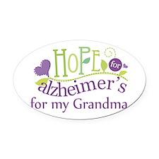 Hope For Alzheimers Grandma Oval Car Magnet