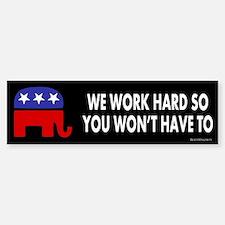 Republicans - We Work Hard Sticker (Bumper)