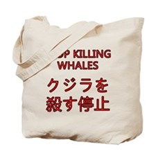 Stop Killing Whales Tote Bag