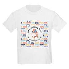play.eat.snort.sleep. T-Shirt