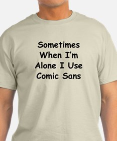 Some Comic Sans T-Shirt
