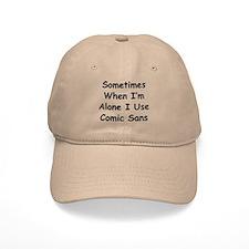 Some Comic Sans Baseball Baseball Cap