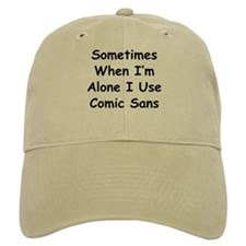 Some Comic Sans Baseball Cap