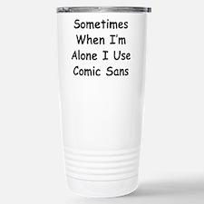 Some Comic Sans Travel Mug