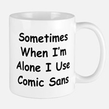 Some Comic Sans Small Small Mug