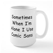 Some Comic Sans Mug