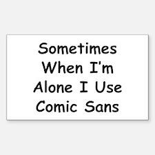 Some Comic Sans Decal