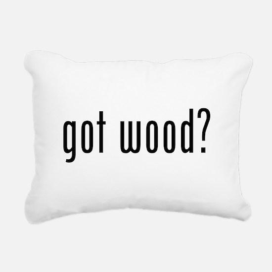 Got Wood Rectangular Canvas Pillow