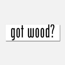 Got Wood Car Magnet 10 x 3
