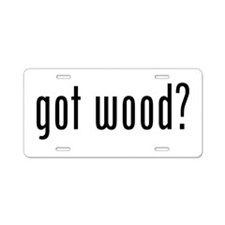 Got Wood Aluminum License Plate