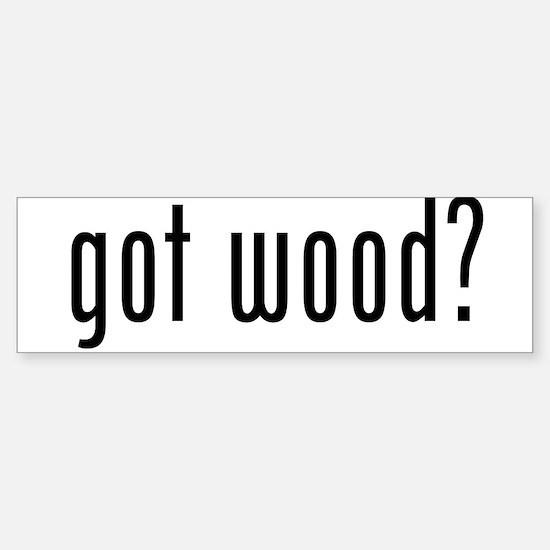 Got Wood Sticker (Bumper)