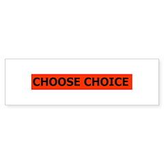 Bumper Sticker - choice