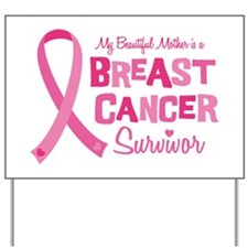 Breast Cancer Mother Yard Sign