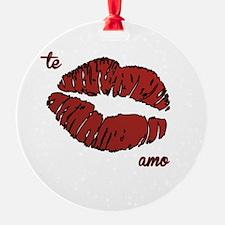 te amo with a kiss Ornament