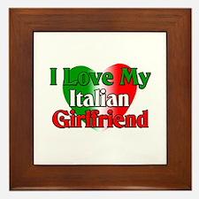 I Love My Italian Girlfriend Framed Tile