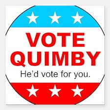 "Vote Quimby Square Car Magnet 3"" x 3"""