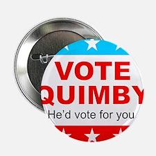 """Vote Quimby 2.25"""" Button"""