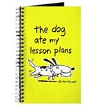 The Dog Ate My Lesson Plans -- Journal