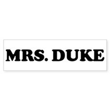 MRS. DUKE Bumper Bumper Sticker