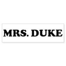MRS. DUKE Bumper Bumper Sticker