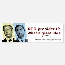 Bumper Sticker -Mitt Like Bush- CEO