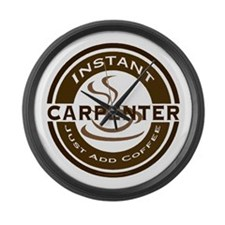 Instant Carpenter Coffee Large Wall Clock