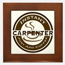 Instant Carpenter Coffee Framed Tile