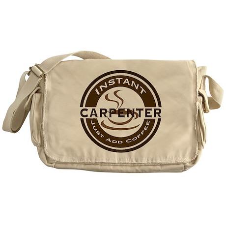 Instant Carpenter Coffee Messenger Bag