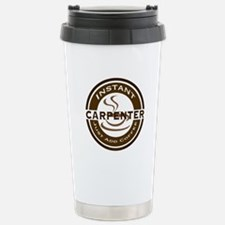 Instant Carpenter Coffee Travel Mug