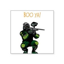 "BOO YA Paintballer Square Sticker 3"" x 3"""