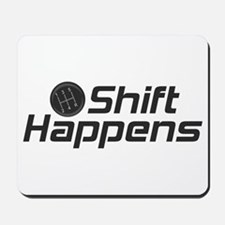 Shift Happens Mousepad