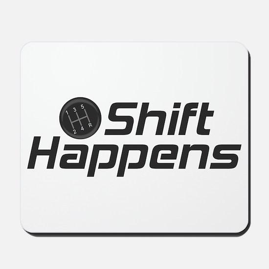 Shift Happens Mousepad