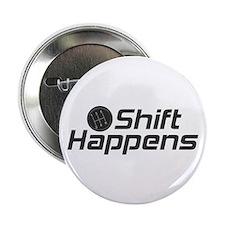 """Shift Happens 2.25"""" Button"""