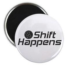 Shift Happens Magnet